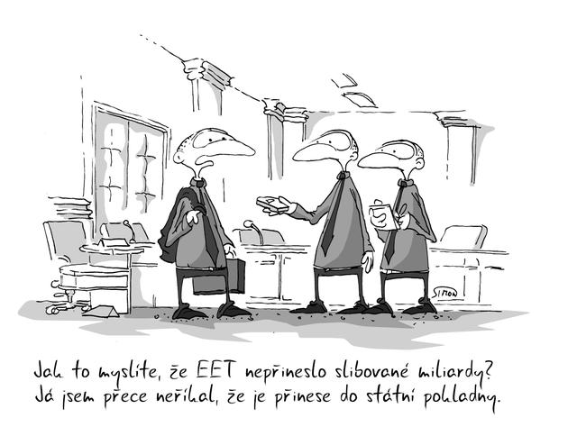 Kreslený vtip: Jak to myslíte, že EET nepřineslo slibované miliardy? Já jsem přece neříkal, že je přinese do státní pokladny. Autor: Marek Simon