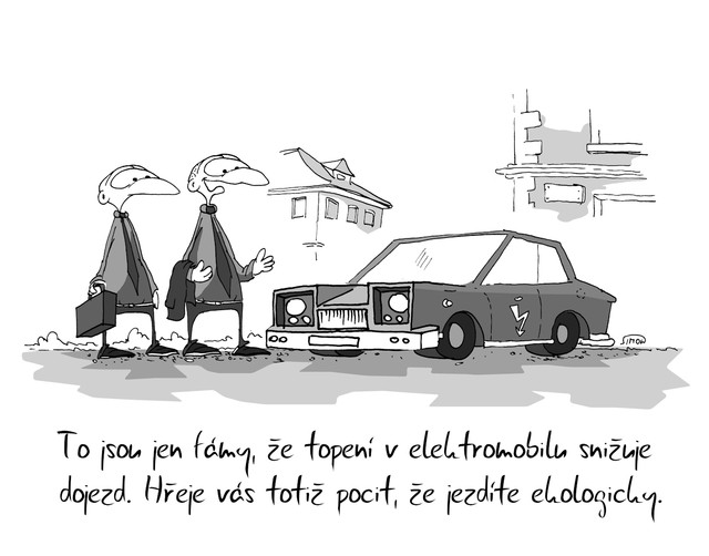 Kreslený vtip: To jsou fámy, že topení v elektromobilu snižuje dojezd. Hřeje vás totiž pocit, že jezdíte ekologicky. Autor: Marek Simon