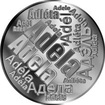 Česká jména - Adéla - velká stříbrná medaile 1 Oz