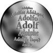 Česká jména - Adolf - velká stříbrná medaile 1 Oz