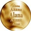 Slovenská jména - Alana - velká zlatá medaile 1 Oz