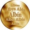 Slovenská jména - Albín - velká zlatá medaile 1 Oz