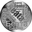 Česká jména - Beáta - velká stříbrná medaile 1 Oz