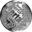 Česká jména - Berta - velká stříbrná medaile 1 Oz