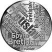 Česká jména - Břetislav - velká stříbrná medaile 1 Oz