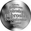 Česká jména - Dobroslav - stříbrná medaile