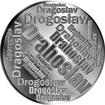 Česká jména - Drahoslav - velká stříbrná medaile 1 Oz