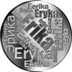 Česká jména - Erika - velká stříbrná medaile 1 Oz