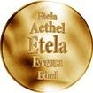 Slovenská jména - Etela - velká zlatá medaile 1 Oz