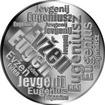 Česká jména - Evžen - velká stříbrná medaile 1 Oz