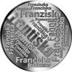 Česká jména - Františka - velká stříbrná medaile 1 Oz