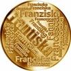 Česká jména - Františka - velká zlatá medaile 1 Oz