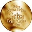 Slovenská jména - Gejza - velká zlatá medaile 1 Oz