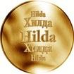 Slovenská jména - Hilda - velká zlatá medaile 1 Oz