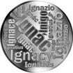 Česká jména - Ignác - velká stříbrná medaile 1 Oz