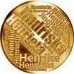 Česká jména - Jindřiška - velká zlatá medaile 1 Oz