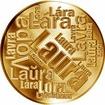 Česká jména - Laura - velká zlatá medaile 1 Oz