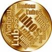 Česká jména - Luboš - velká zlatá medaile 1 Oz