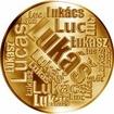 Česká jména - Lukáš - velká zlatá medaile 1 Oz