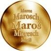 Slovenská jména - Maroš - velká zlatá medaile 1 Oz