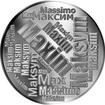 Česká jména - Maxim - velká stříbrná medaile 1 Oz