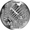 Česká jména - Miloš - velká stříbrná medaile 1 Oz