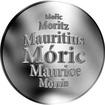 Slovenská jména - Móric - velká stříbrná medaile 1 Oz