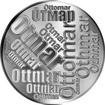 Česká jména - Otmar - velká stříbrná medaile 1 Oz