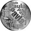 Česká jména - Pavla - velká stříbrná medaile 1 Oz