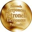 Slovenská jména - Petronela - velká zlatá medaile 1 Oz