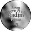 Česká jména - Radim - velká stříbrná medaile 1 Oz