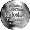 Slovenská jména - Radoslava - velká stříbrná medaile 1 Oz