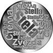 Česká jména - Stela - velká stříbrná medaile 1 Oz