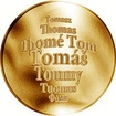 Česká jména - Tomáš - velká zlatá medaile 1 Oz