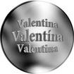 Slovenská jména - Valentína - velká stříbrná medaile 1 Oz
