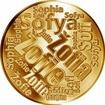 Česká jména - Žofie - velká zlatá medaile 1 Oz