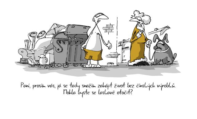 Kreslený vtip: Paní, prosím vás, já se tady snažím zahájit život bez čínských výrobků. Mohla byste se laskavě otočit? Autor: Marek Simon