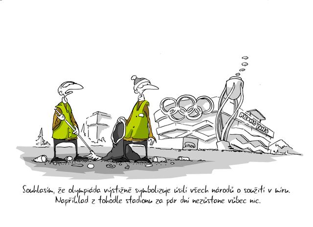 Kreslený vtip: Souhlásím, že olympiáda výstižně symbolizuje úslí všech národů o soužití v míru. Například z tohodle stadionu za pár dní nezůstane vůbec nic. Autor: Marek Simon