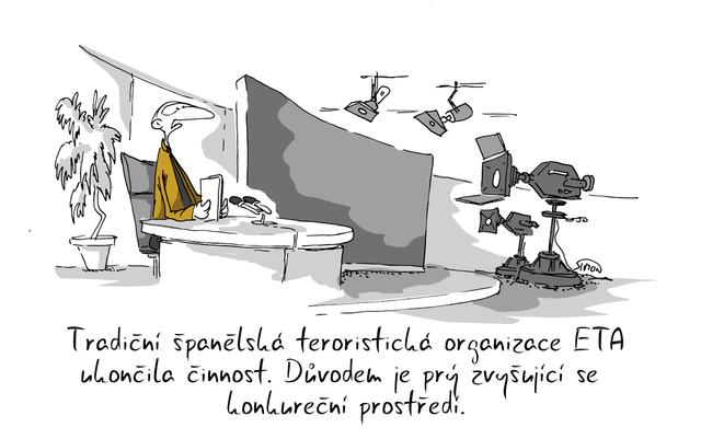 Kreslený vtip: Tradiční španělská teroristická organizace ETA ukončila činnost. Důvodem je prý zvyšující se konkurenční prostředí. Autor: Marek Simon