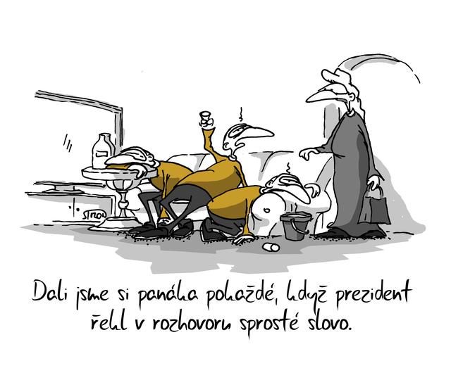 Kreslený vtip: Dali jsme si panáka pokaždé, když prezident řekl v rozhovoru sprosté slovo. Autor: Marek Simon