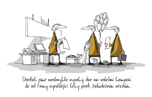 Kreslený vtip: Dostali jsme neobvykle vysoký dar na volební kampaň. Je od firmy vyrábějící léky proti žaludečním vředům. Autor: Marek Simon