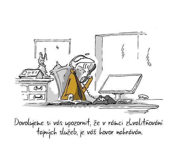 Kreslený vtip: Dovolujeme si vás upozornit, že v rámci zkvalitňování tajných služeb je váš hovor nahráván. Autor: Marek Simon