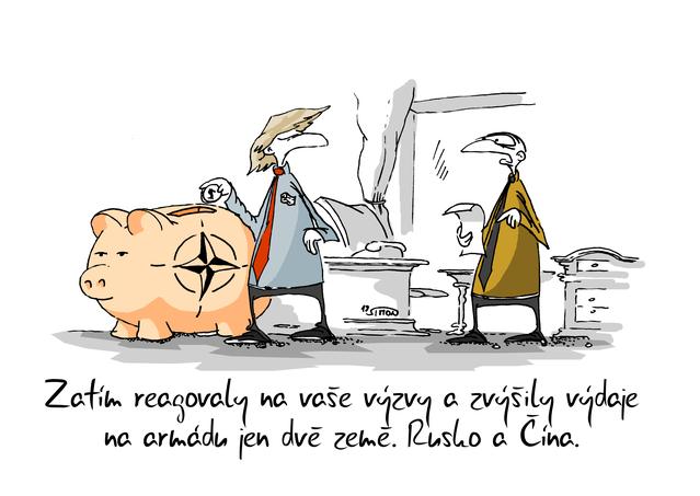 Kreslený vtip: Zatím reagovaly na vaše výzvy a zvýšily výdaje na armádu jen dvě země. Rusko a Čína. Autor: Marek Simon