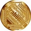 Česká jména - Drahomíra - velká zlatá medaile 1 Oz