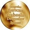 Česká jména - Drahoslav - zlatá medaile