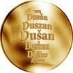 Česká jména - Dušan - zlatá medaile