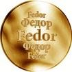 Slovenská jména - Fedor - velká zlatá medaile 1 Oz