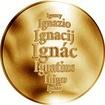Česká jména - Ignác - zlatá medaile