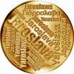 Česká jména - Jaroslava - velká zlatá medaile 1 Oz