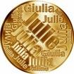 Česká jména - Julie - velká zlatá medaile 1 Oz